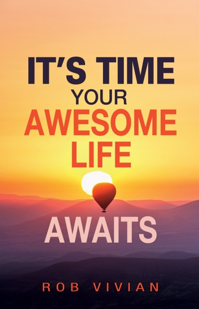 ITS TIME YOUR AWESOME LIFE AWAITS - EPUB